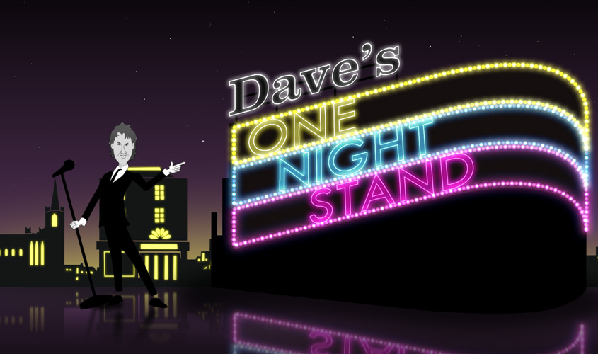 Dave's One Night Stand